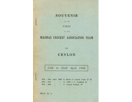 SOUVENIR OF THE VISIT OF THE MADRAS CRICKET ASSOCIATION TEAM TO CEYLON (1968)