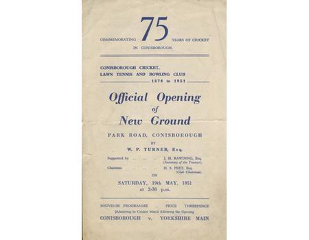 CONISBROUGH CRICKET, LAWN TENNIS AND BOWLING CLUB (YORKSHIRE) 1951 - OFFICIAL OPENING OF NEW GROUND