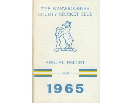 WARWICKSHIRE COUNTY CRICKET CLUB ANNUAL REPORT 1965