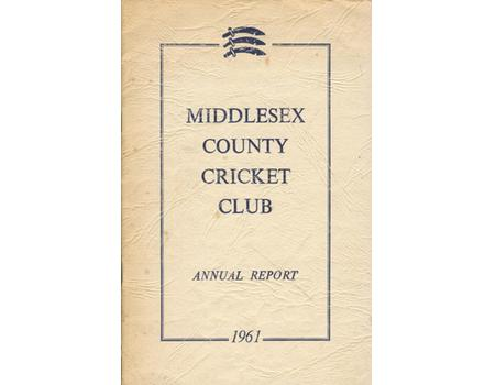 MIDDLESEX COUNTY CRICKET CLUB ANNUAL REPORT 1961