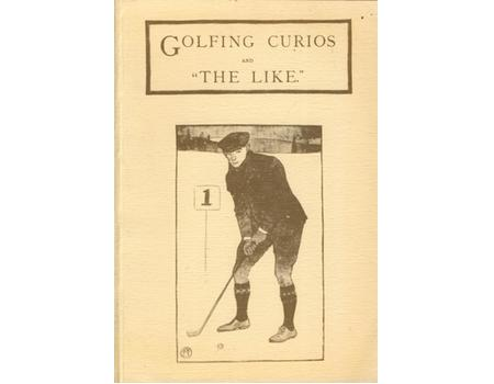 "GOLFING CURIOS AND ""THE LIKE"""