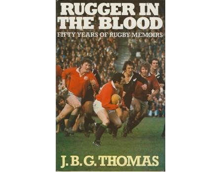 RUGGER IN THE BLOOD: FIFTY YEARS OF RUGBY MEMOIRS