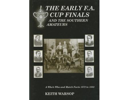 THE EARLY F.A. CUP FINALS AND THE SOUTHERN AMATEURS