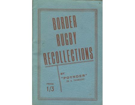 BORDER RUGBY RECOLLECTIONS