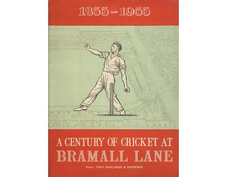 A CENTURY OF CRICKET AT BRAMALL LANE