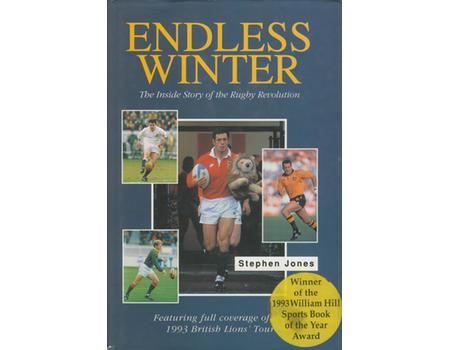ENDLESS WINTER: THE INSIDE STORY OF THE RUGBY REVOLUTION