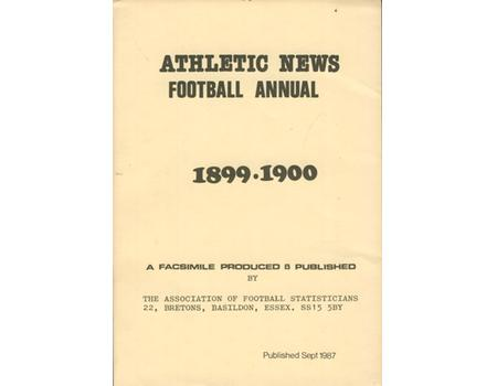 ATHLETIC NEWS FOOTBALL ANNUAL 1899-1900 (FACSIMILE EDITION)