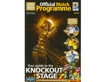 SOUTH AFRICA 2010 OFFICIAL MATCH PROGRAMME: KNOCKOUT STAGE