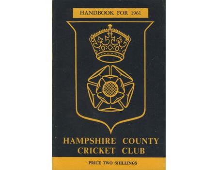 HAMPSHIRE COUNTY CRICKET CLUB ILLUSTRATED HANDBOOK 1961