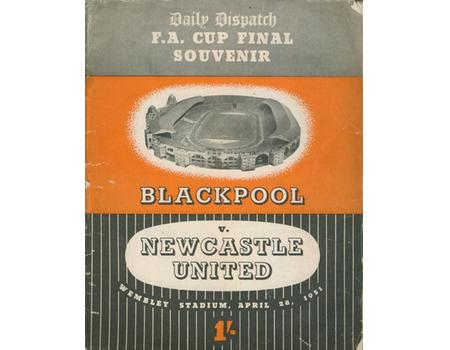 DAILY DISPATCH F.A. CUP FINAL SOUVENIR: BLACKPOOL V NEWCASTLE UNITED 1951
