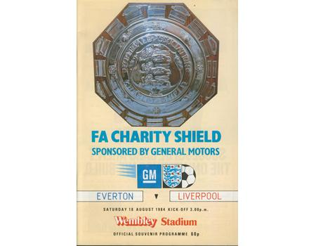 EVERTON V LIVERPOOL 1984 (CHARITY SHIELD) FOOTBALL PROGRAMME