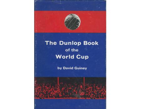 THE DUNLOP BOOK OF THE WORLD CUP