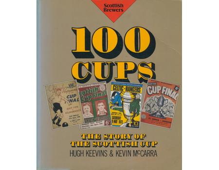100 CUPS: THE STORY OF THE SCOTTISH CUP