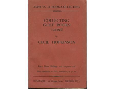 COLLECTING GOLF-BOOKS 1743–1938