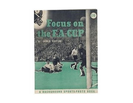 FOCUS ON THE F.A. CUP
