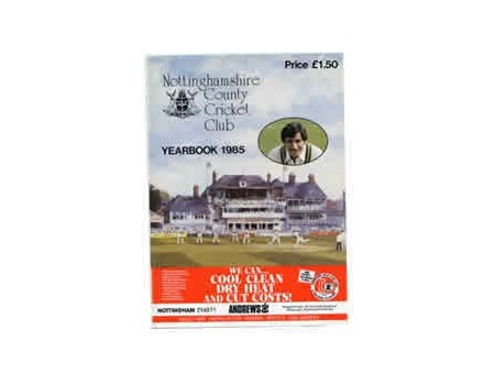 NOTTINGHAMSHIRE COUNTY CRICKET CLUB 1985 YEARBOOK