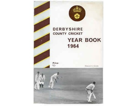 DERBYSHIRE COUNTY CRICKET YEAR BOOK 1964