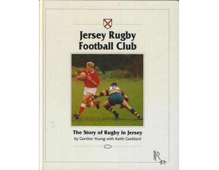 JERSEY RUGBY FOOTBALL CLUB - THE STORY OF RUGBY IN JERSEY