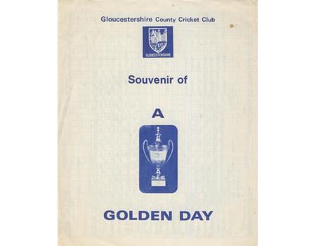GLOUCESTERSHIRE V KENT 1977 (B&H FINAL) - SOUVENIR OF A GOLDEN DAY