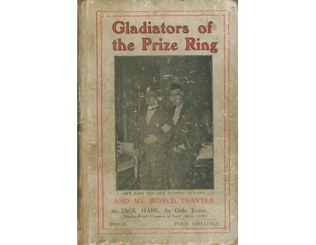 GLADIATORS OF THE PRIZE RING AND MY WORLD TRAVELS