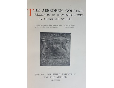 THE ABERDEEN GOLFERS: RECORDS AND REMINISCENCES