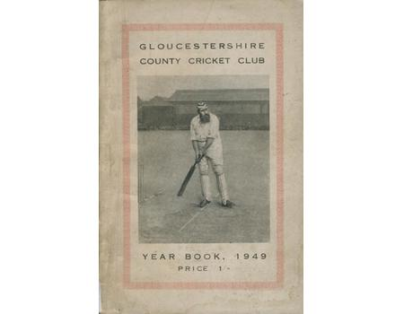 GLOUCESTERSHIRE COUNTY CRICKET  CLUB YEAR BOOK 1949