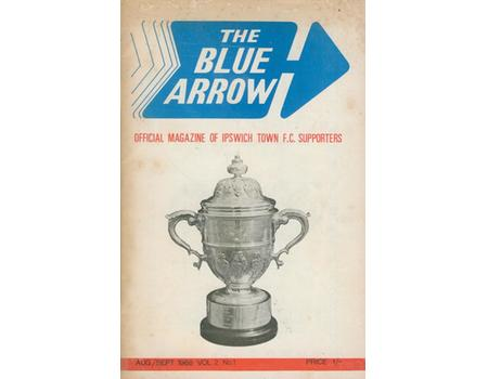 THE BLUE ARROW 1968 - OFFICIAL MAGAZINE OF IPSWICH TOWN F.C. SUPPORTERS