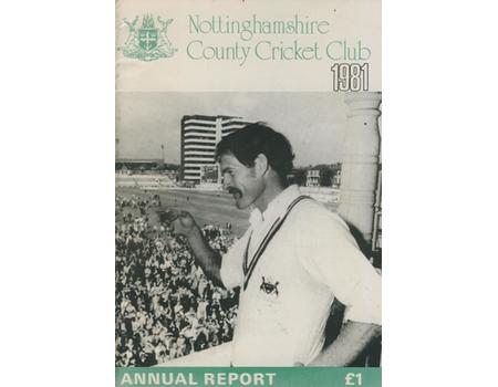 NOTTINGHAMSHIRE COUNTY CRICKET CLUB 1981 ANNUAL REPORT