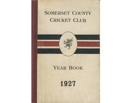SOMERSET COUNTY CRICKET CLUB YEARBOOK 1927