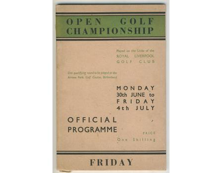 OPEN GOLF CHAMPIONSHIP 1947 (ROYAL LIVERPOOL) PROGRAMME