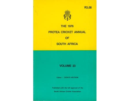 THE 1976 PROTEA CRICKET ANNUAL OF SOUTH AFRICA