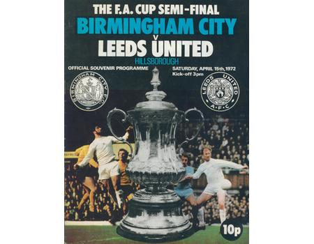 BIRMINGHAM CITY V LEEDS UNITED 1972 (FA CUP SEMI-FINAL) FOOTBALL PROGRAMME