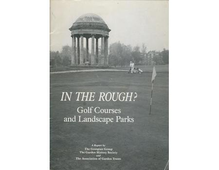 IN THE ROUGH? GOLF COURSES AND LANDSCAPE PARKS