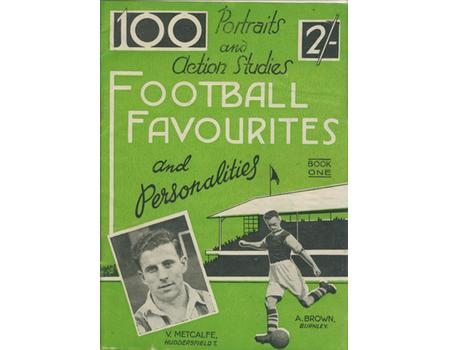 PORTRAIT AND ACTION STUDIES - FOOTBALL FAVOURITES AND PERSONALITIES: BOOK ONE