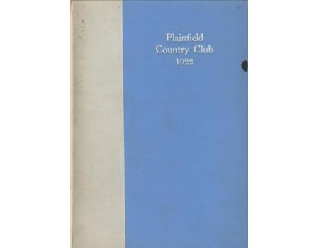 PLAINFIELD COUNTRY CLUB, NEW JERSEY 1922 CLUB BOOK (GOLF)