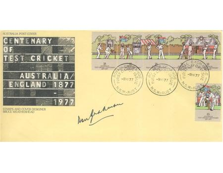 CENTENARY OF TEST CRICKET 1977 FIRST DAY COVER - SIGNED BY DON BRADMAN