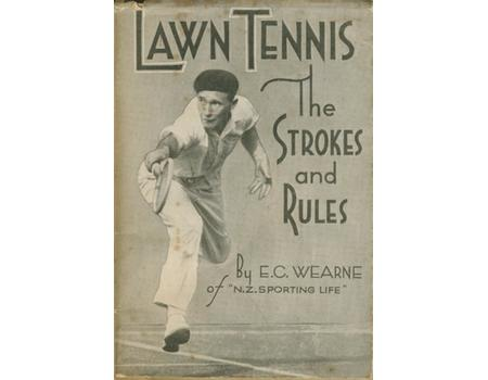 LAWN TENNIS - THE STROKES AND RULES