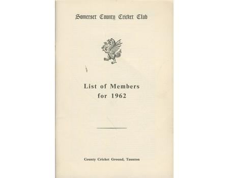 SOMERSET COUNTY CRICKET CLUB LIST OF MEMBERS 1962