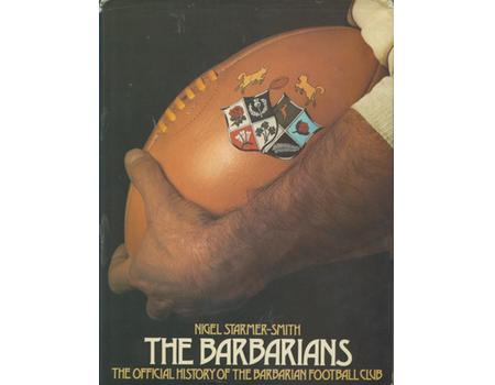 THE BARBARIANS: THE OFFICIAL HISTORY OF THE BARBARIANS FOOTBALL CLUB
