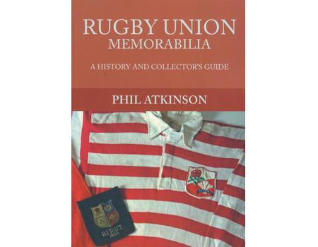 RUGBY UNION MEMORABILIA - A HISTORY AND COLLECTOR
