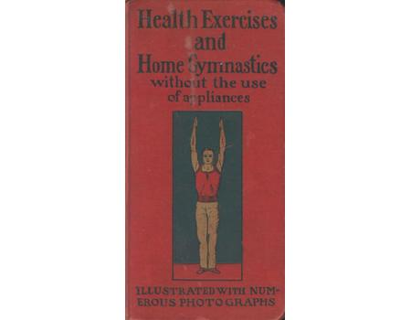 HEALTH EXERCISES AND HOME GYMNASTICS