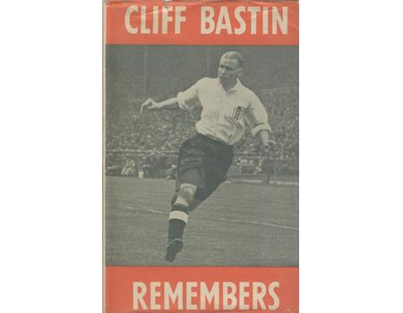 CLIFF BASTIN REMEMBERS. AN AUTOBIOGRAPHY