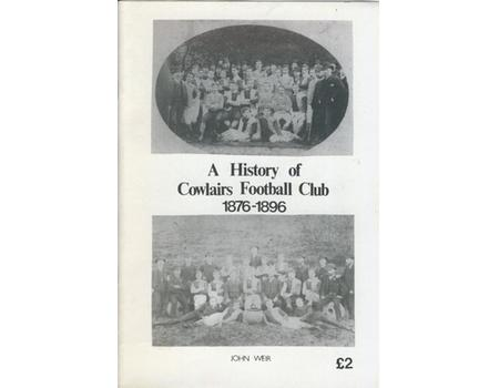 A HISTORY OF COWLAIRS FOOTBALL CLUB 1876-1896