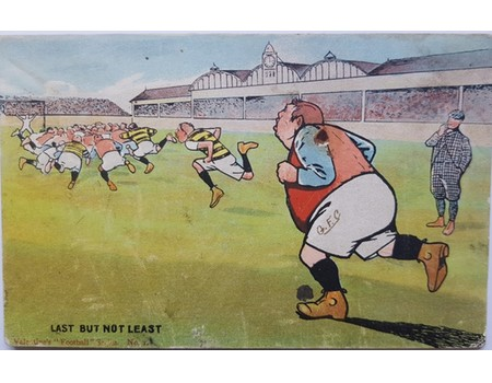 """LAST BUT NOT LEAST"" FOOTBALL POSTCARD"