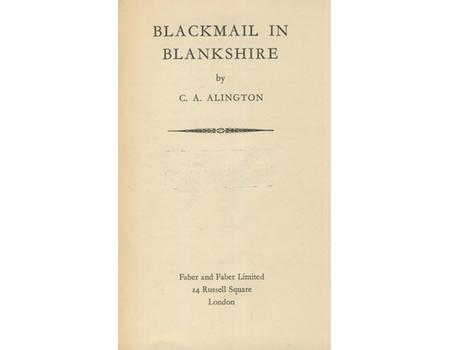 BLACKMAIL IN BLANKSHIRE