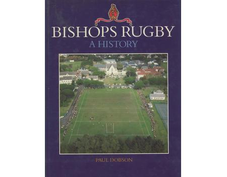 BISHOPS RUGBY - A HISTORY