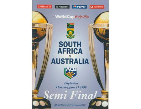 SOUTH AFRICA V AUSTRALIA 1999 CRICKET PROGRAMME - WORLD CUP SEMI-FINAL (TIED MATCH)