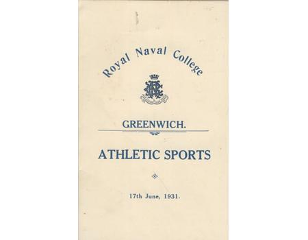ROYAL NAVY COLLEGE, GREENWICH, ATHLETIC SPORTS PROGRAMME 1931
