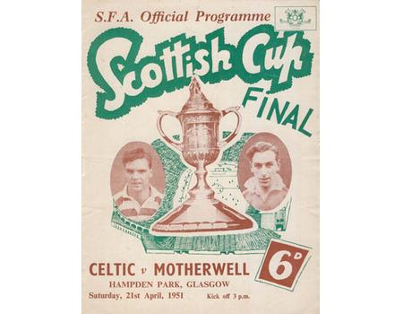 CELTIC V MOTHERWELL 1951 SCOTTISH CUP FINAL FOOTBALL PROGRAMME