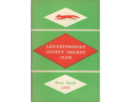 LEICESTERSHIRE COUNTY CRICKET CLUB 1965 YEAR BOOK